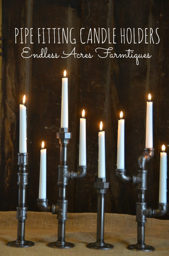 Pipe Fitting Candle Holders Tutorial by Endless Acres Farmtiques www.endlessacresfarmtiques.com